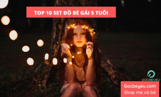 10 set đồ đỉnh cao cho bé gái 5 tuổi được yêu thích nhất