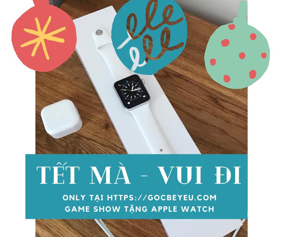 Gameshow tặng Apple watch tại Gocbeyeu.com
